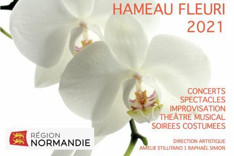 Festival et Saison 2021 Hameau Fleuri